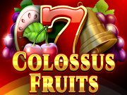 Colossus Fruits